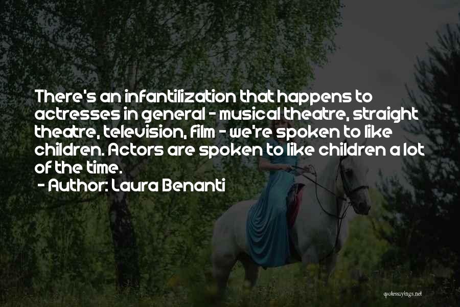 Children's Theatre Quotes By Laura Benanti