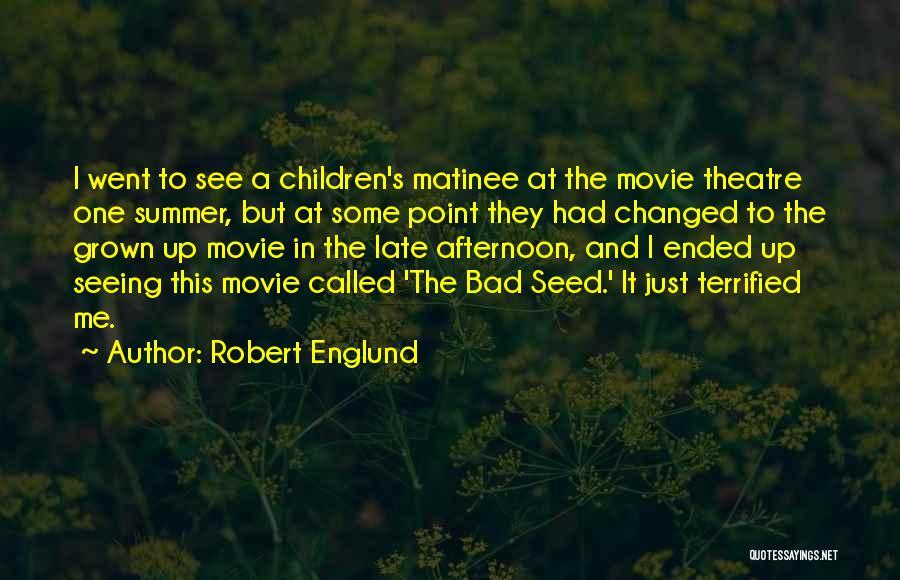 Children's Theatre Quotes By Robert Englund