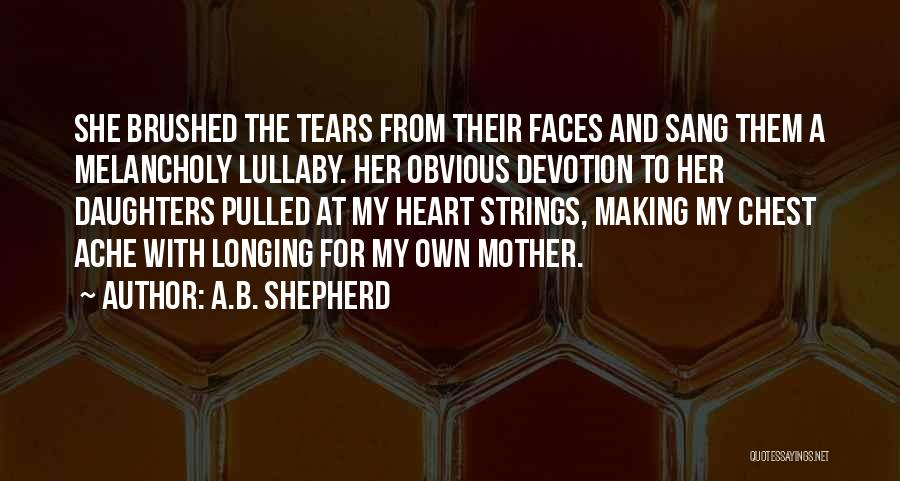 Child's Heart Quotes By A.B. Shepherd