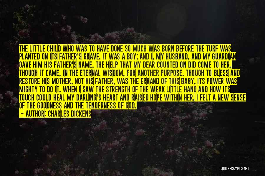 Child's Heart Quotes By Charles Dickens