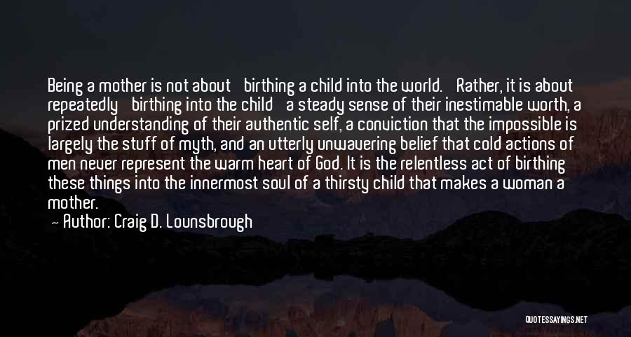 Child's Heart Quotes By Craig D. Lounsbrough