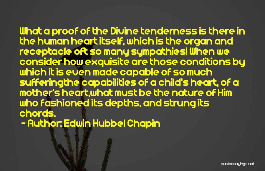 Child's Heart Quotes By Edwin Hubbel Chapin