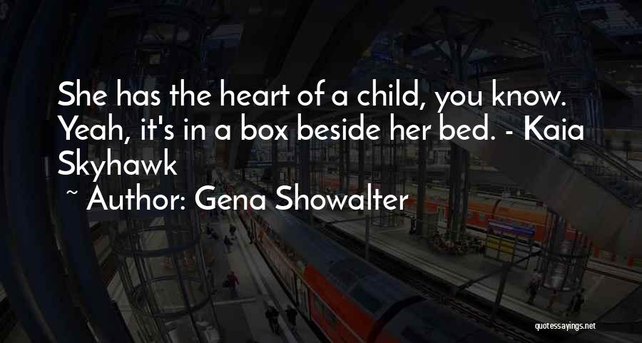 Child's Heart Quotes By Gena Showalter
