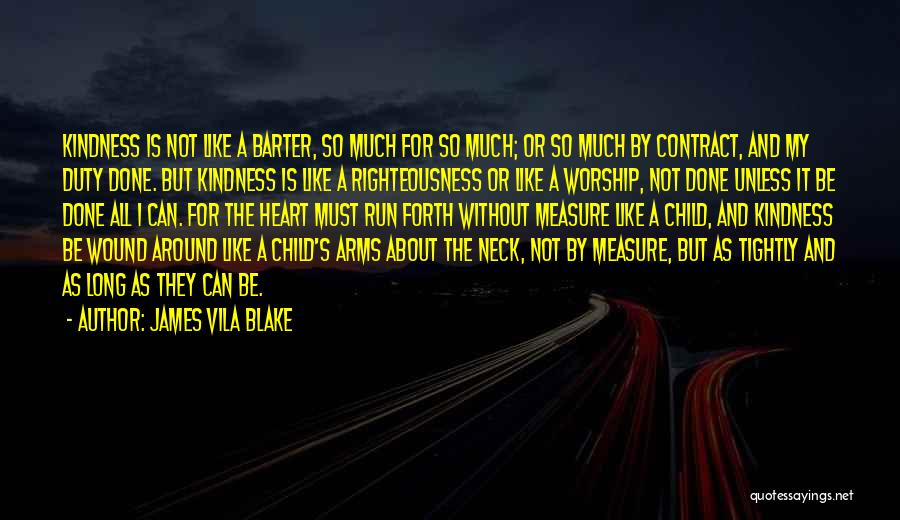 Child's Heart Quotes By James Vila Blake