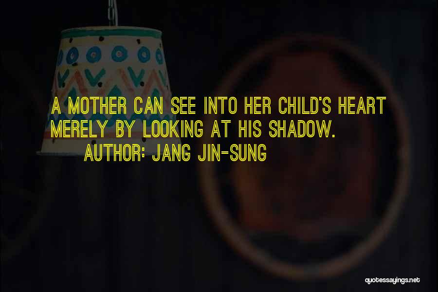 Child's Heart Quotes By Jang Jin-sung