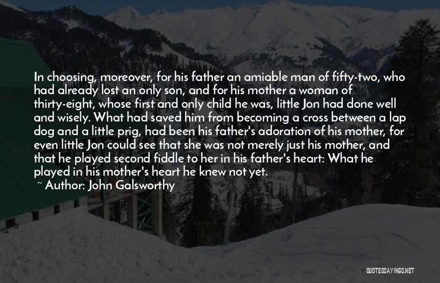 Child's Heart Quotes By John Galsworthy