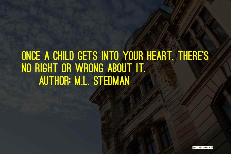 Child's Heart Quotes By M.L. Stedman