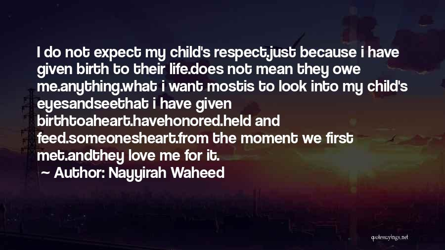 Child's Heart Quotes By Nayyirah Waheed