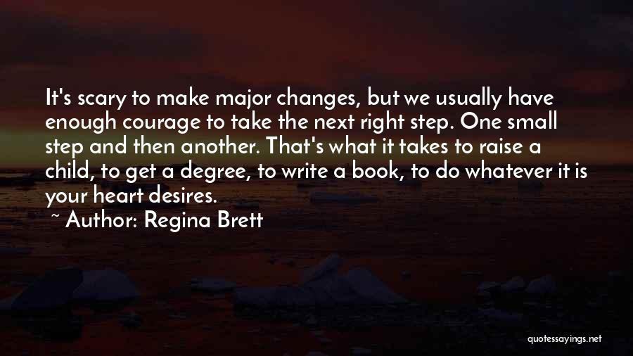 Child's Heart Quotes By Regina Brett