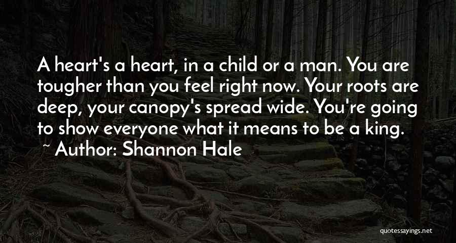 Child's Heart Quotes By Shannon Hale