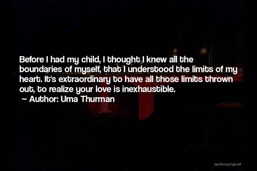 Child's Heart Quotes By Uma Thurman