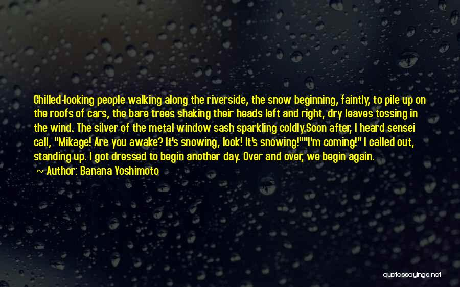 Chilled Out Quotes By Banana Yoshimoto