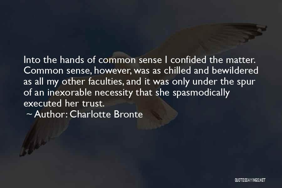 Chilled Out Quotes By Charlotte Bronte