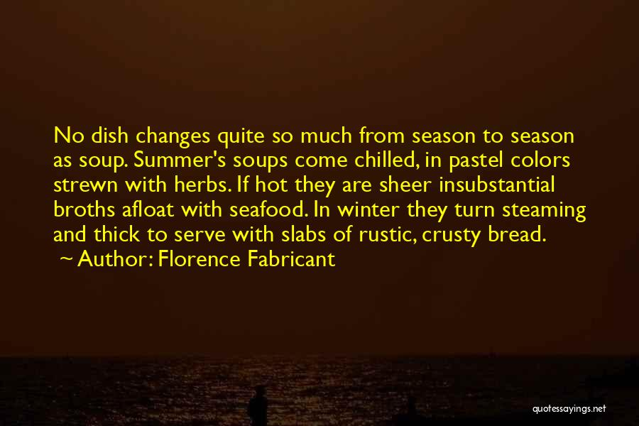 Chilled Out Quotes By Florence Fabricant