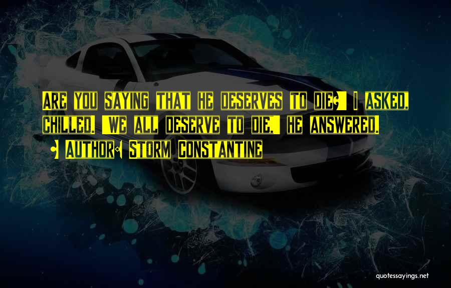 Chilled Out Quotes By Storm Constantine