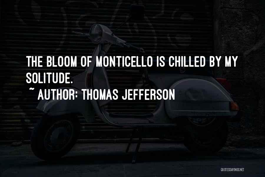 Chilled Out Quotes By Thomas Jefferson