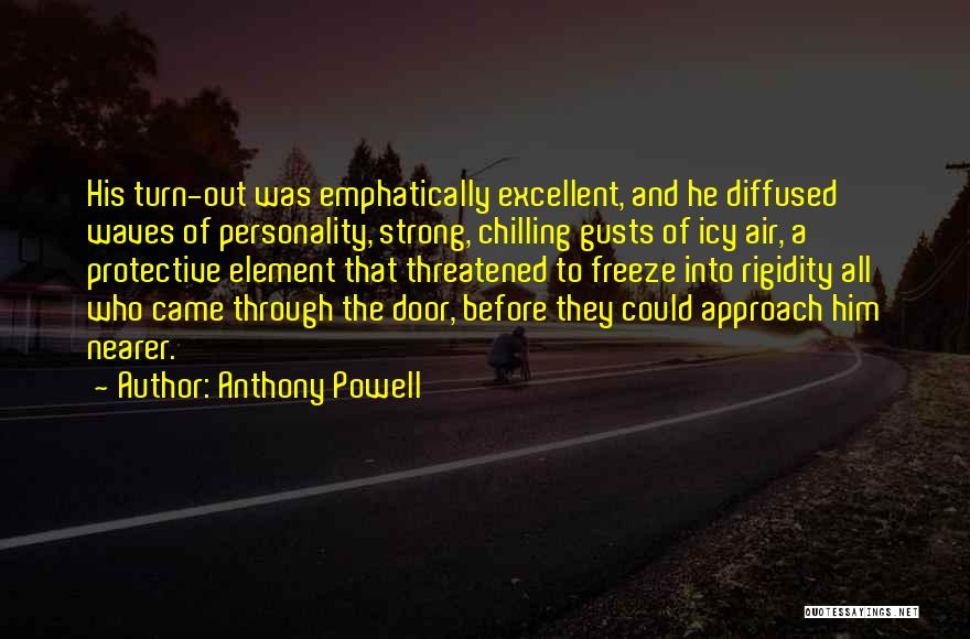 Chilling Out Quotes By Anthony Powell