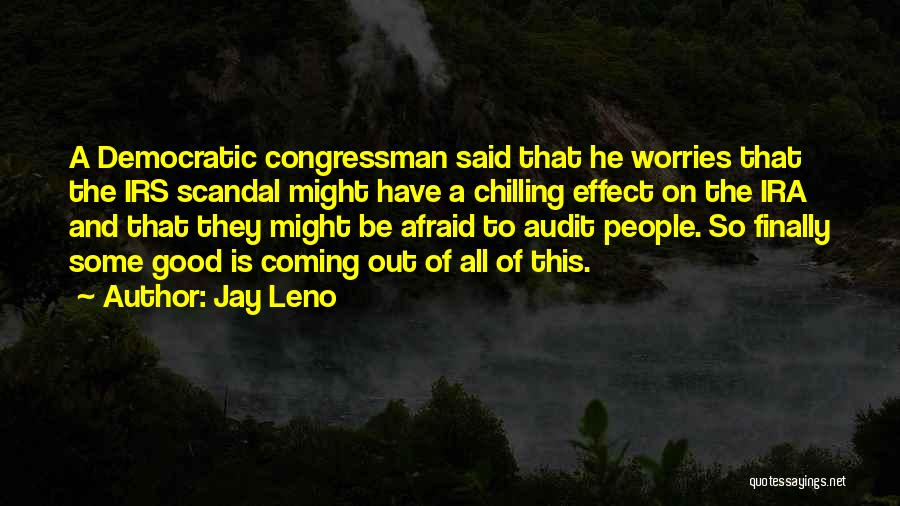 Chilling Out Quotes By Jay Leno