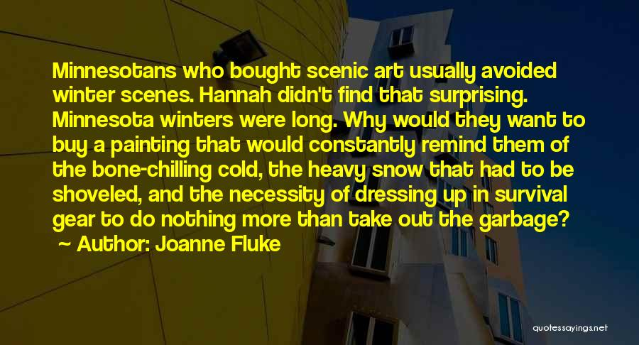 Chilling Out Quotes By Joanne Fluke