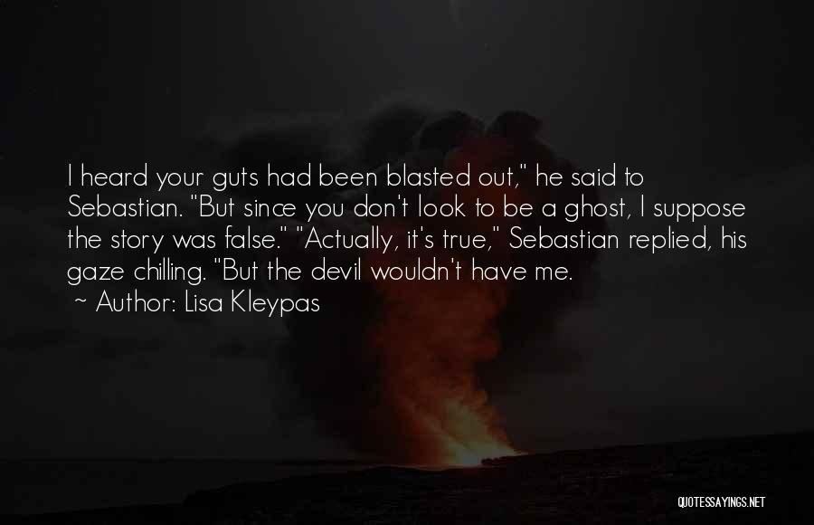Chilling Out Quotes By Lisa Kleypas