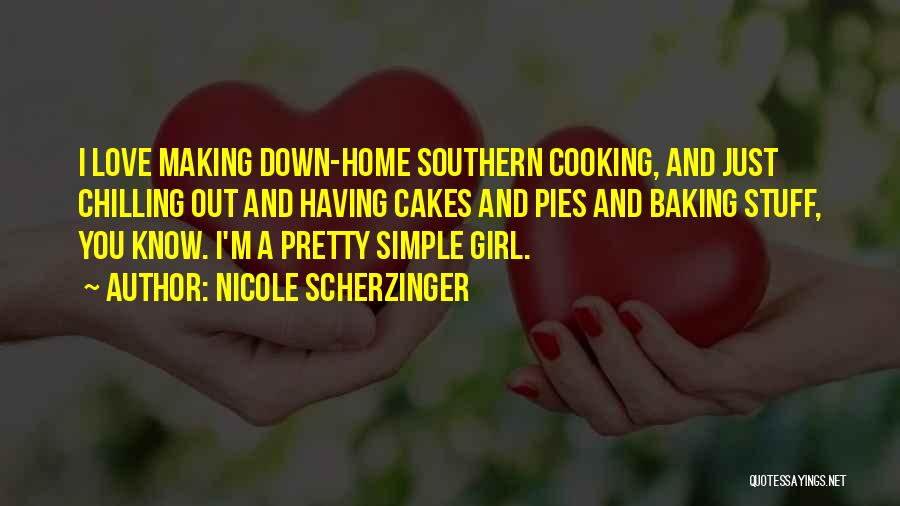 Chilling Out Quotes By Nicole Scherzinger