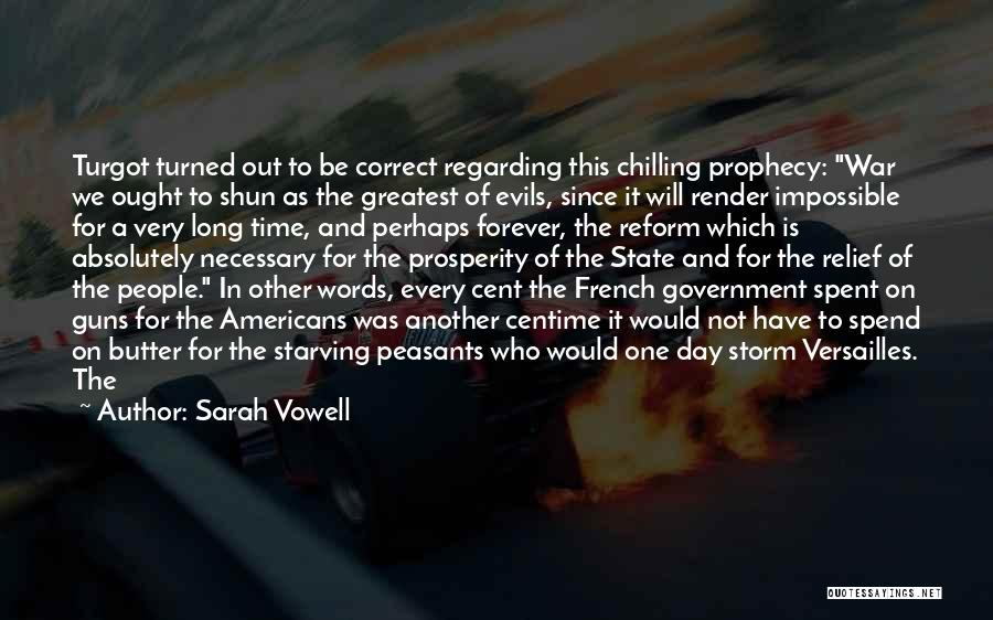 Chilling Out Quotes By Sarah Vowell
