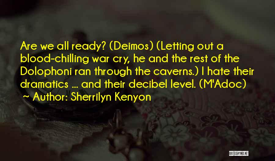Chilling Out Quotes By Sherrilyn Kenyon
