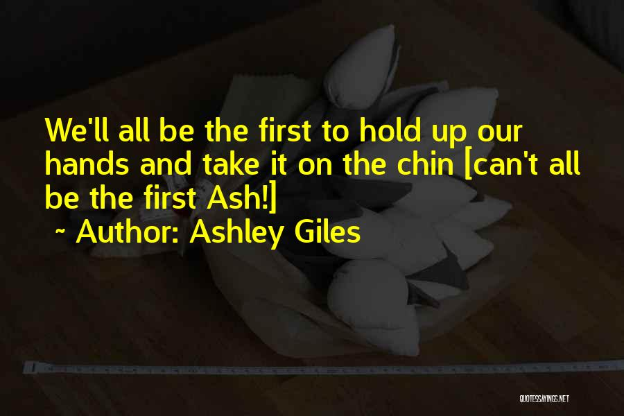 Chin Up Quotes By Ashley Giles