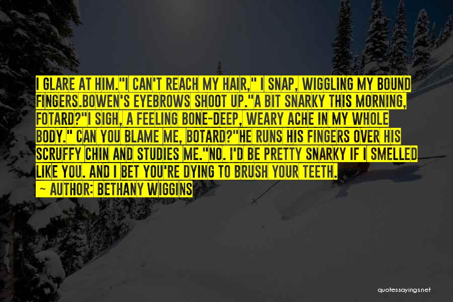 Chin Up Quotes By Bethany Wiggins