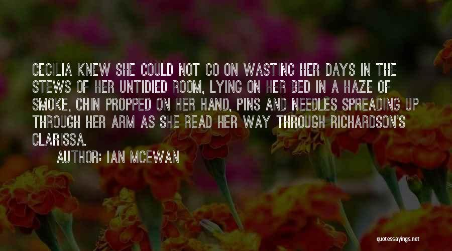Chin Up Quotes By Ian McEwan