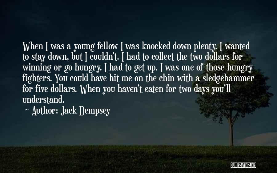 Chin Up Quotes By Jack Dempsey