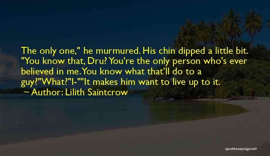 Chin Up Quotes By Lilith Saintcrow