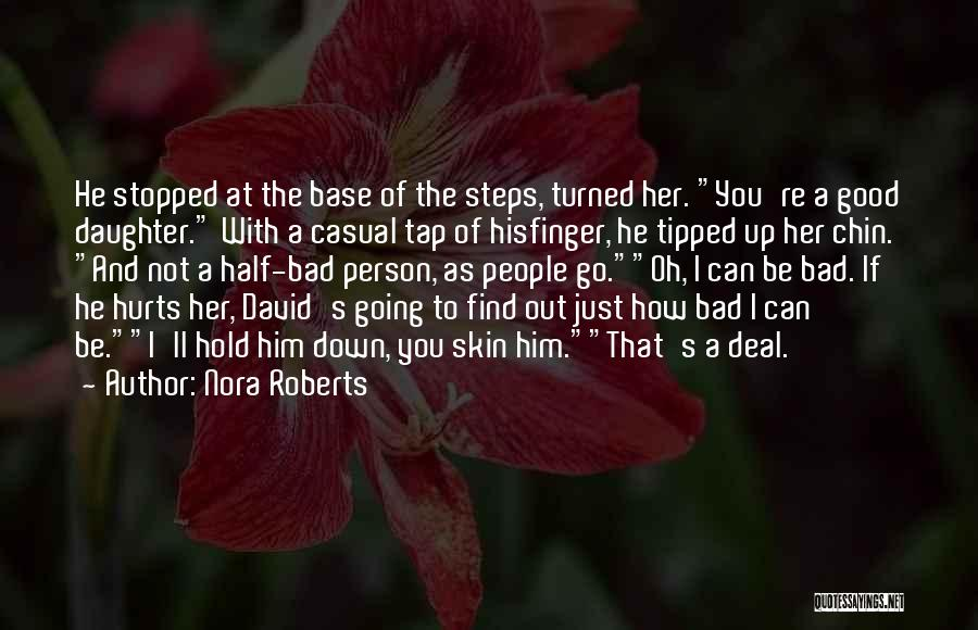 Chin Up Quotes By Nora Roberts
