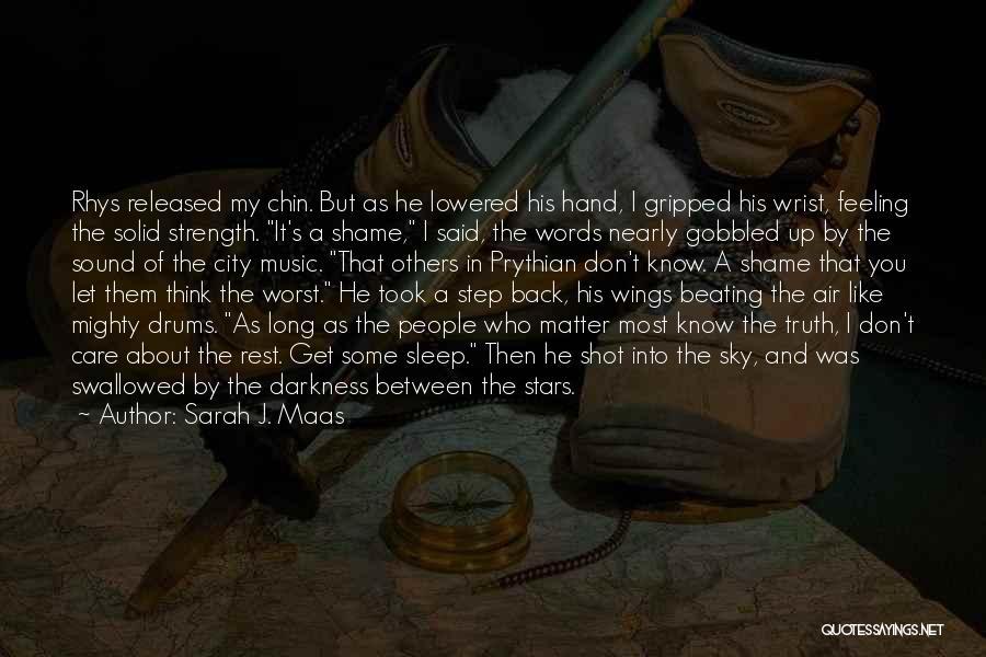 Chin Up Quotes By Sarah J. Maas