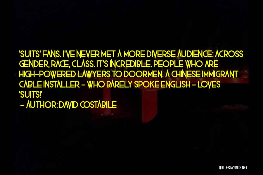 Chinese Immigrant Quotes By David Costabile