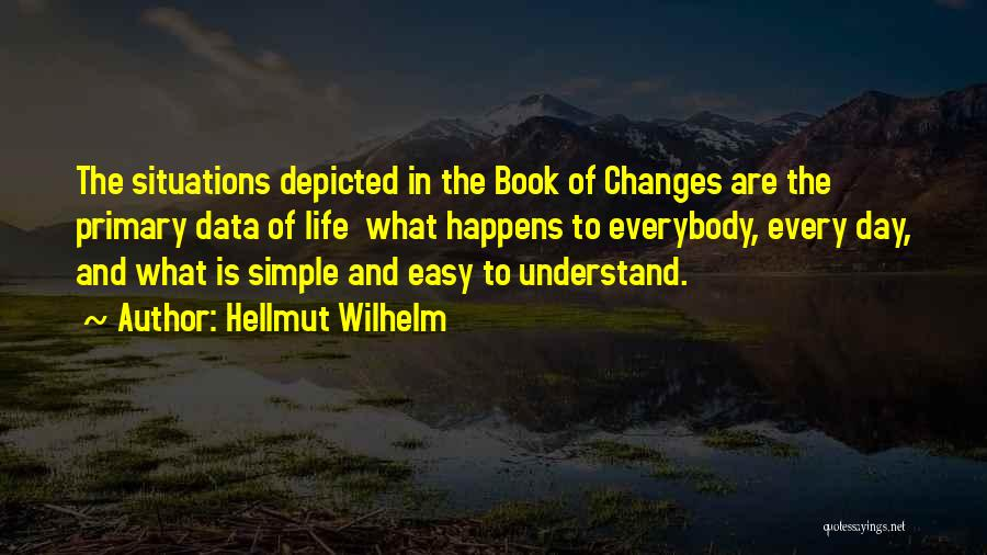 Chinese Philosopher Quotes By Hellmut Wilhelm