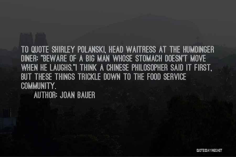 Chinese Philosopher Quotes By Joan Bauer