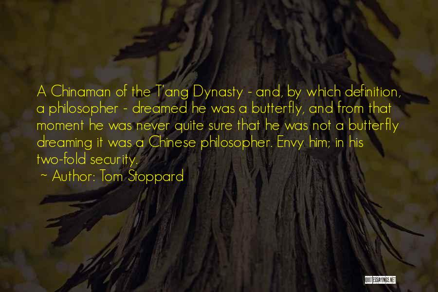 Chinese Philosopher Quotes By Tom Stoppard