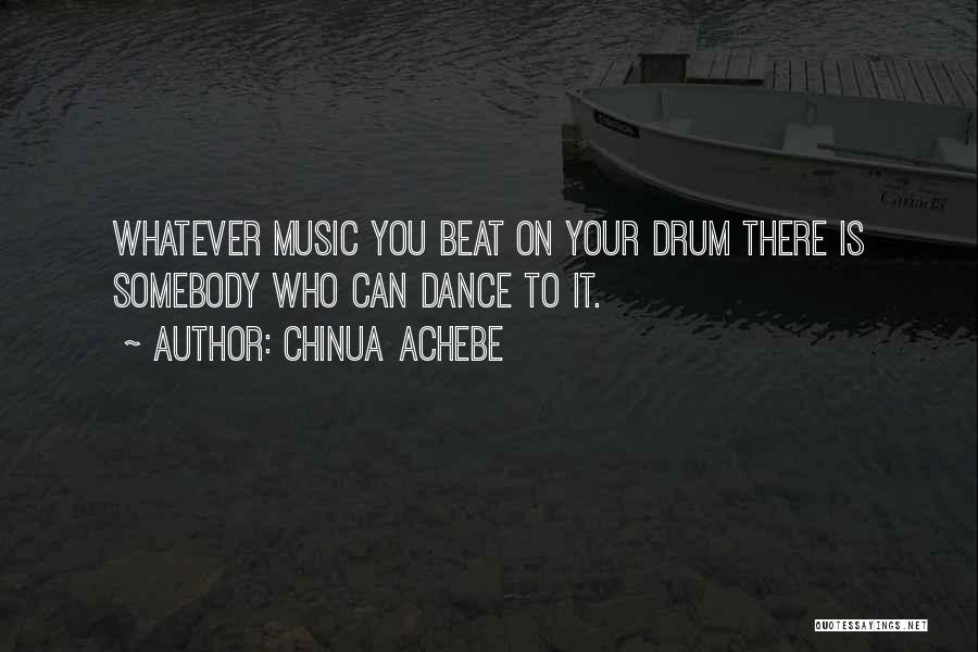 Chinua Achebe Quotes 1068378