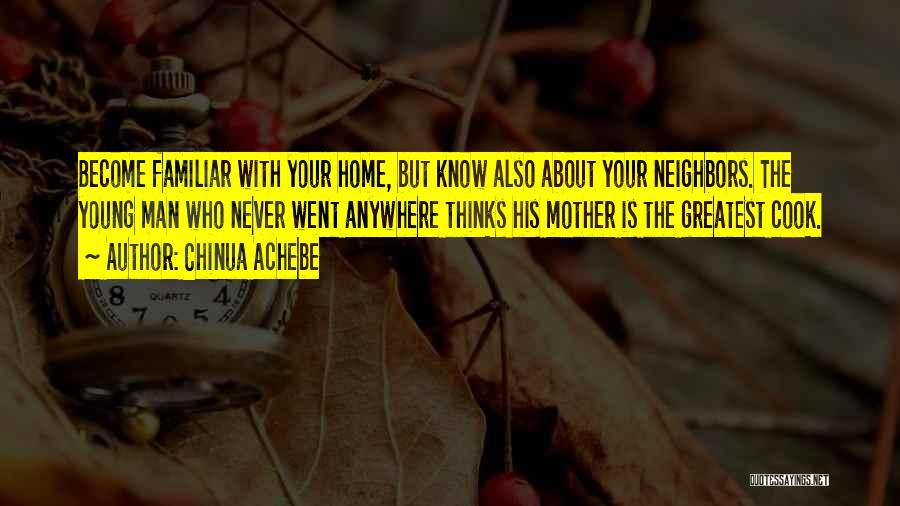 Chinua Achebe Quotes 1177513