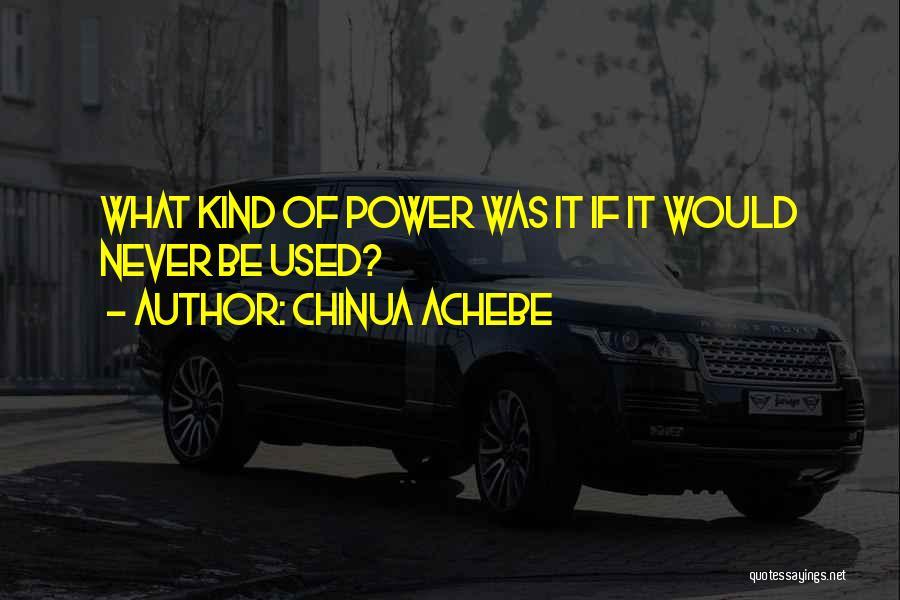 Chinua Achebe Quotes 123849