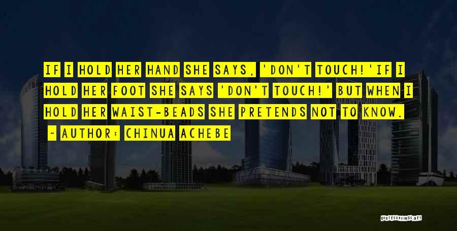 Chinua Achebe Quotes 1352853