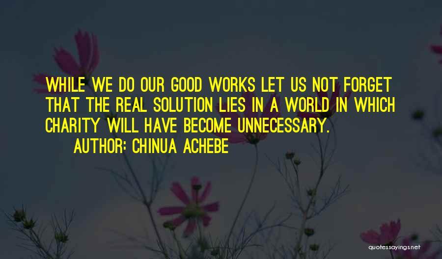 Chinua Achebe Quotes 1399745