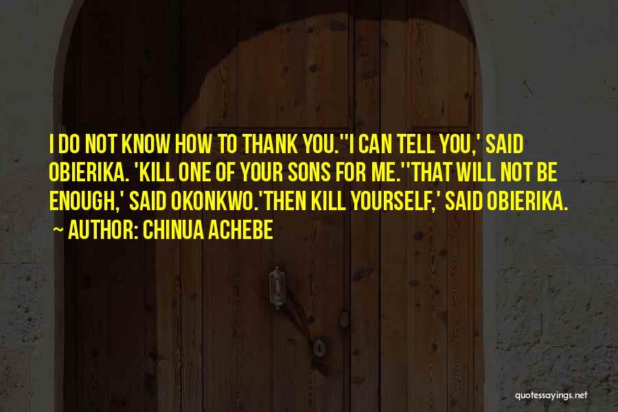 Chinua Achebe Quotes 1647585