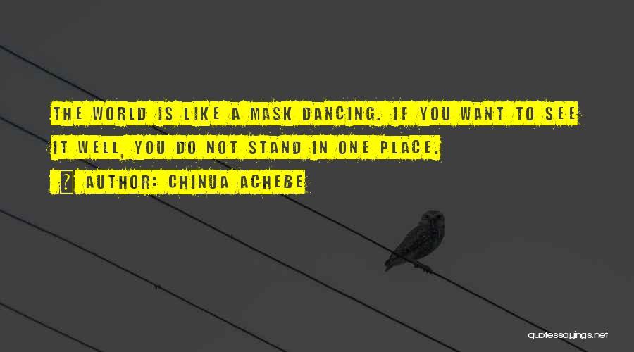 Chinua Achebe Quotes 1681453