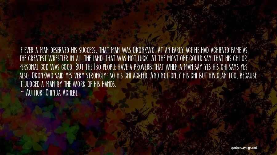 Chinua Achebe Quotes 1848780