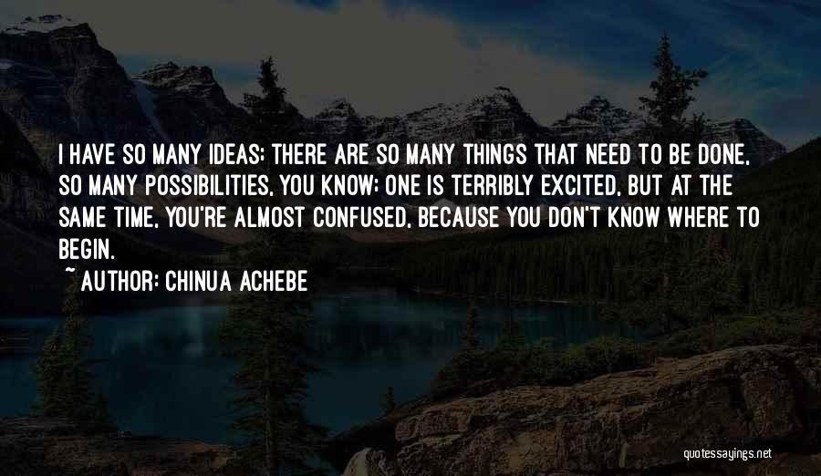 Chinua Achebe Quotes 1899928