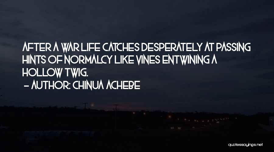 Chinua Achebe Quotes 2035222