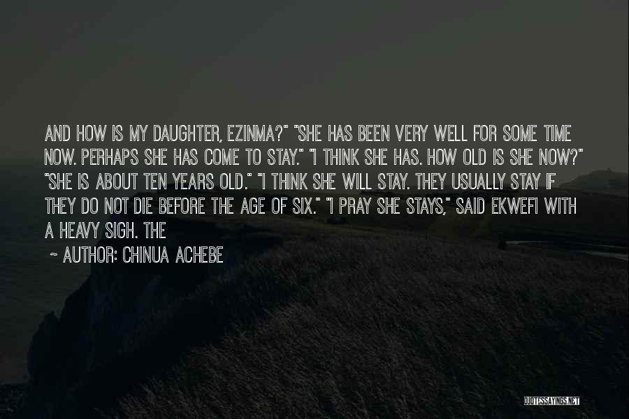Chinua Achebe Quotes 225618