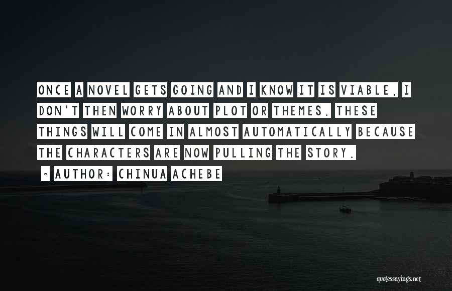 Chinua Achebe Quotes 581050